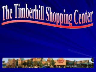 The Timberhill Shopping Center
