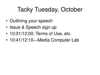 Tacky Tuesday, October