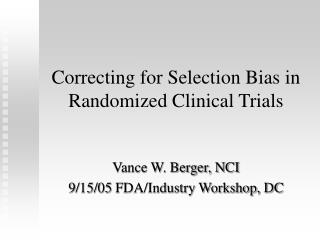 Correcting for Selection Bias in Randomized Clinical Trials