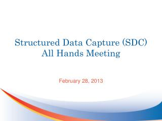 Structured Data Capture (SDC) All Hands Meeting