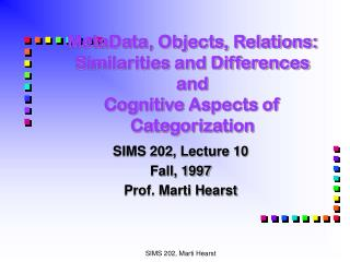 MetaData, Objects, Relations: Similarities and Differences and Cognitive Aspects of Categorization