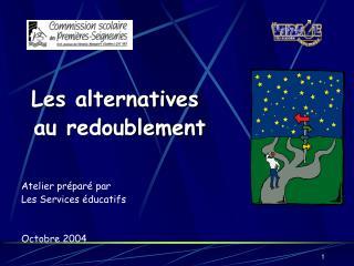 Les alternatives  au redoublement