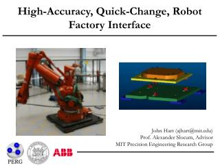 High-Accuracy, Quick-Change, Robot Factory Interface