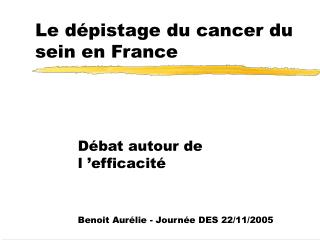 Le dépistage du cancer du sein en France