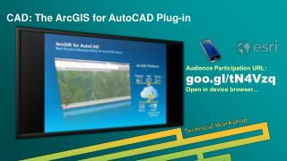 CAD: The ArcGIS for AutoCAD Plug-in