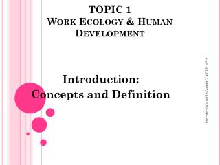 TOPIC 1 Work  Ecology & Human Development