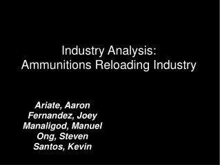 Industry Analysis: Ammunitions Reloading Industry