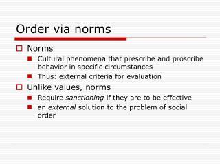 Order via norms
