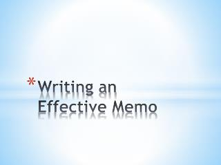 Writing  an  Effective Memo