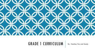 Grade 1 Curriculum