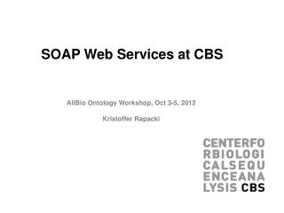 SOAP Web Services at CBS