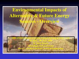 Environmental Impacts of Alternative & Future Energy Sources - Overview