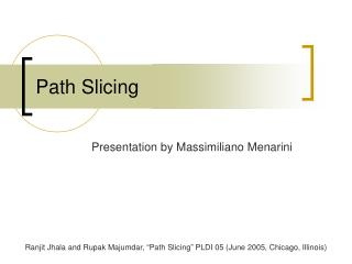 Path Slicing
