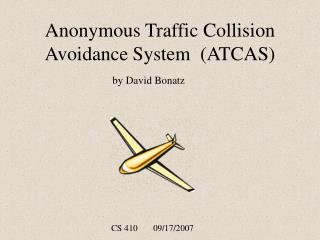 Anonymous Traffic Collision Avoidance System  (ATCAS)