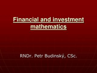 Financial and investment mathematics