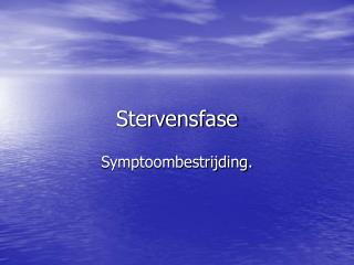 Stervensfase