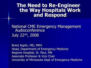 The Need to Re-Engineer the Way Hospitals Work and Respond