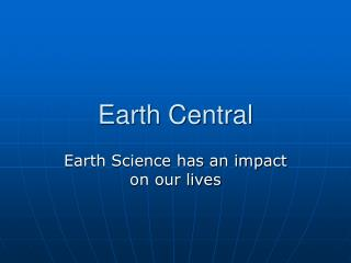 Earth Central