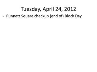 Tuesday, April 24, 2012