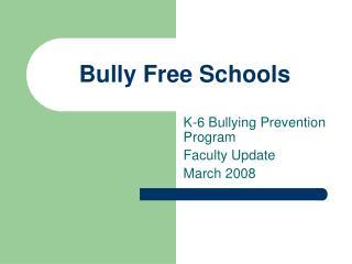 Bully Free Schools