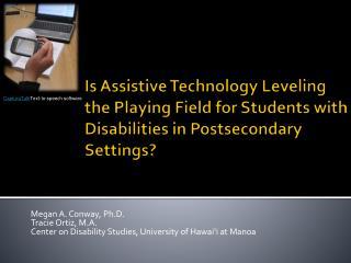 Megan A. Conway, Ph.D. Tracie Ortiz, M.A.