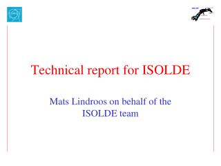 Technical report for ISOLDE