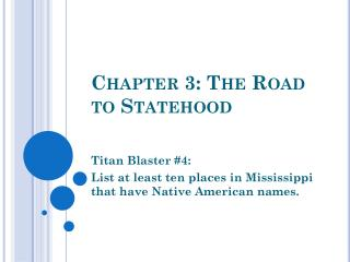 Chapter 3: The Road to Statehood