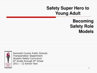 Gwinnett County Public Schools Transportation Department Student Safety Curriculum