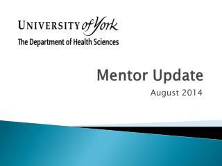 Mentor Update