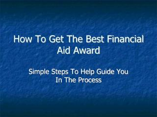 How To Get The Best Financial Aid Award