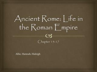 Ancient Rome: Life in the Roman Empire
