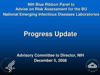 Progress Update Advisory Committee to Director, NIH December 5, 2008
