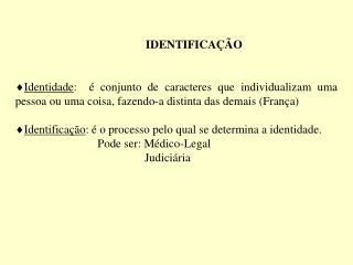 IDENTIFICA��O