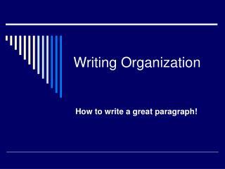 Writing Organization