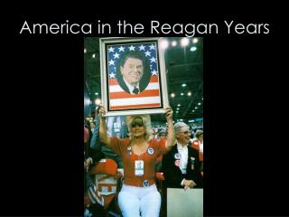 America in the Reagan Years
