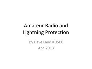 Amateur Radio and  Lightning Protection