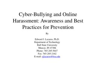 Cyber-Bullying and Online Harassment: Awareness and Best Practices for Prevention