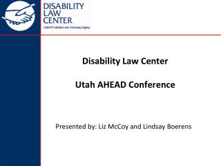 Disability Law Center Utah AHEAD Conference