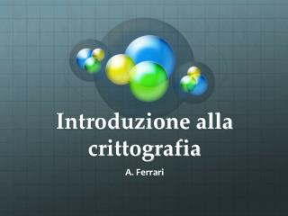 Introduzione alla crittografia