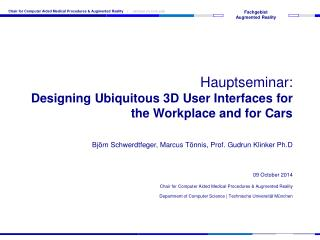 Hauptseminar: Designing Ubiquitous 3D User Interfaces for the Workplace and for Cars
