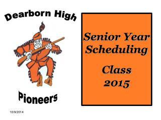 Senior Year Scheduling Class  2015