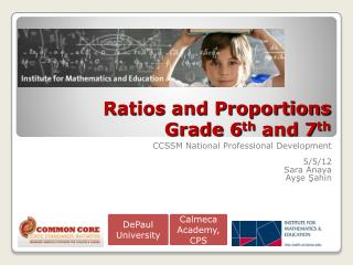 Ratios and Proportions  Grade 6 th  and 7 th