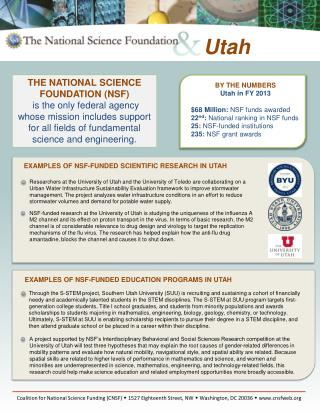 BY THE NUMBERS Utah in  FY  2013 $68  Million:  NSF funds awarded
