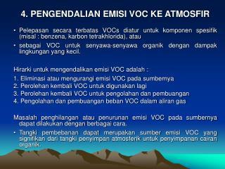 4. PENGENDALIAN EMISI VOC KE ATMOSFIR