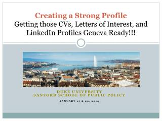 Duke  University Sanford School of Public Policy January 15 & 29, 2014