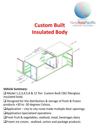 Custom Built  Insulated Body