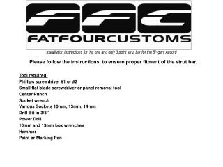 Installation instructions for the one and only 3 point strut bar for the 5 th  gen  Accord