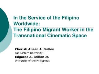 Cherish Aileen A. Brillon Far Eastern University Edgardo A. Brillon Jr.