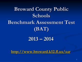 Broward County Public Schools Benchmark Assessment Test (BAT)