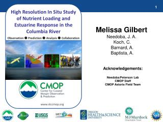 High Resolution In Situ Study of Nutrient Loading and Estuarine Response in the Columbia River